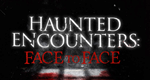 Haunted Encounters: Face to Face – Bild: Ping Pong Productions