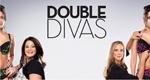 Double Divas – Bild: Lifetime
