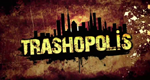 Trashopolis – Auf Müll gebaut – Bild: Pixcom Productions