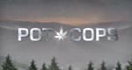 Pot Cops – Bild: Discovery Channel/Screenshot