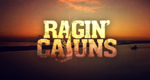 Ragin' Cajuns – Bild: Discovery Channel/Ether Digital