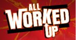All Worked Up – Bild: truTV