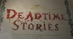 Deadtime Stories – Bild: Nickelodeon