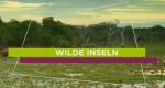 Wilde Inseln – Bild: arte
