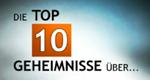 Die Top 10 Geheimnisse über… – Bild: History Channel/Screenshot