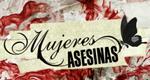 Mujeres Asesinas – Bild: Canal 13