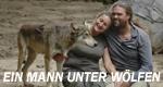 Ein Mann unter Wölfen – Bild: Discovery Communications, Inc.