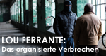 Lou Ferrante: Das organisierte Verbrechen – Bild: Discovery Communications, LLC.