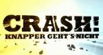 Crash! Knapper geht's nicht – Bild: RTL II