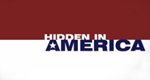 Hidden in America – Bild: Beyond Productions