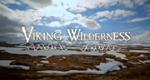 Viking Wilderness – Bild: Discovery Communications, LLC.