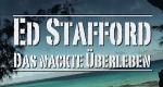 Ed Stafford - Das nackte Überleben – Bild: Tigress Productions