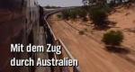 Mit dem Zug durch Australien – Bild: NDR