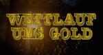 Wettlauf ums Gold – Bild: National Geographic Channel