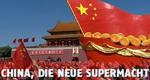 China, die neue Supermacht – Bild: arte
