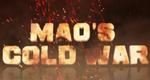 Maos Kalter Krieg – Bild: Discovery Channel
