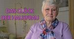 Das Glück der Hausfrau – Bild: HR/Beatrice Weineck