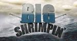 Big Shrimpin' – Bild: History Channel