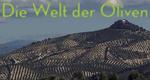 Die Welt der Oliven – Bild: arte