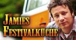 Jamies Festivalküche – Bild: RTL Living/Channel 4