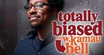 Totally Biased with W. Kamau Bell – Bild: FX Network