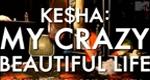 Ke$ha: My Crazy Beautiful Life – Bild: MTV