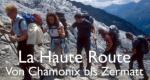 La Haute Route – Von Chamonix bis Zermatt – Bild: ZDF/SRF/RTS