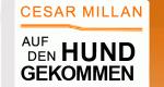 Cesar Millan: Auf den Hund gekommen – Bild: sixx