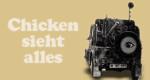 Chicken sieht alles