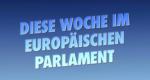 Diese Woche im Europäischen Parlament