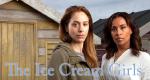 The Ice Cream Girls – Bild: ITV