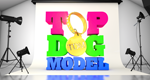 Top Dog Model – Bild: ITV