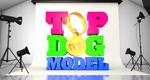 Top Dog Model – Bild: ITV