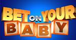 Bet on your Baby – Bild: ABC