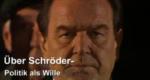 Über Schröder – Politik als Wille – Bild: Spiegel TV (Screenshot)