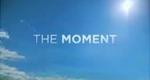 The Moment – Bild: USA Network