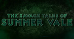 Dark Rising: The Savage Tales of Summer Vale – Bild: Black Walk & Defiant Empire