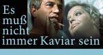 Es muß nicht immer Kaviar sein – Bild: Studio Hamburg Enterprises