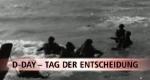 D-Day – Tag der Entscheidung – Bild: Spiegel TV