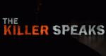 The Killer Speaks – Bild: A&E