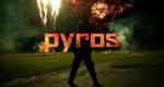 Pyros – Bild: Omnifilm Entertainment Ltd.