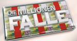 Die Millionen-Falle – Bild: SRF