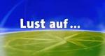Lust auf… – Bild: ARD