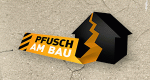 Pfusch am Bau – Bild: ATV