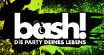 BASH – Die Party Deines Lebens – Bild: RTL II