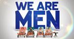 We Are Men – Bild: CBS