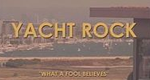 Yacht Rock – Bild: Channel 101