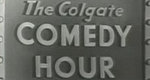 The Colgate Comedy Hour – Bild: NBC