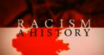 Geschichte des Rassismus – Bild: BBC