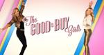 The Good Buy Girls – Bild: True Entertainment